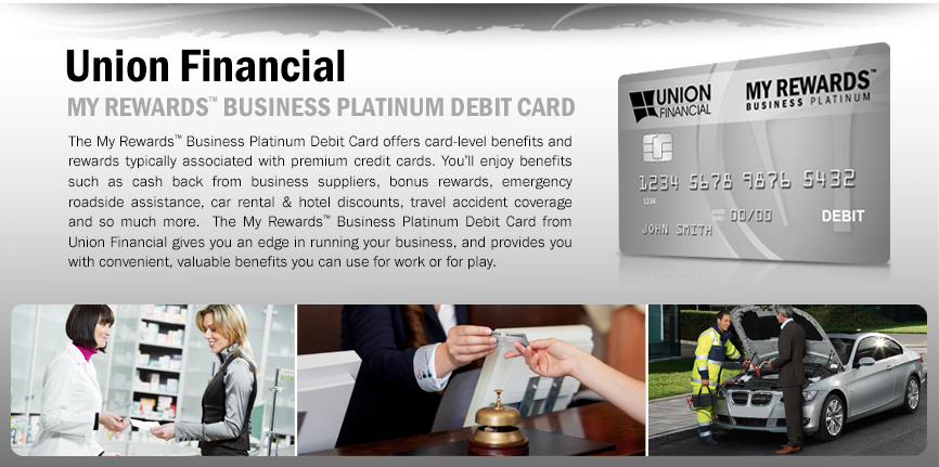 My Rewards™ Business Platinum Debit Card